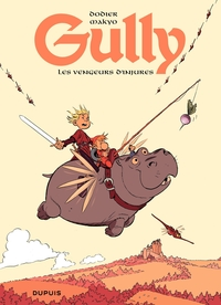 Gully - Tome 1 - Les vengeurs d'injures