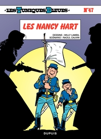 Les Tuniques Bleues - Tome 47 - Les Nancy Hart