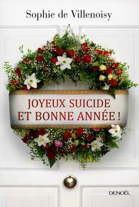 Joyeux suicide et bonne année ! |