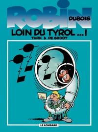 Robin Dubois - Tome 4 - Loin du Tyrol