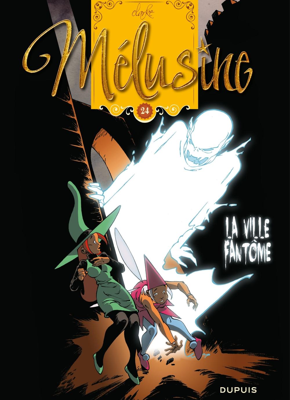 Mélusine - Tome 24 - La ville fantôme |
