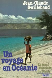 Un voyage en Océanie | Guillebaud, Jean-Claude
