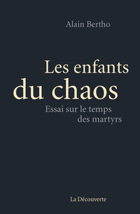 Les enfants du chaos   BERTHO, Alain