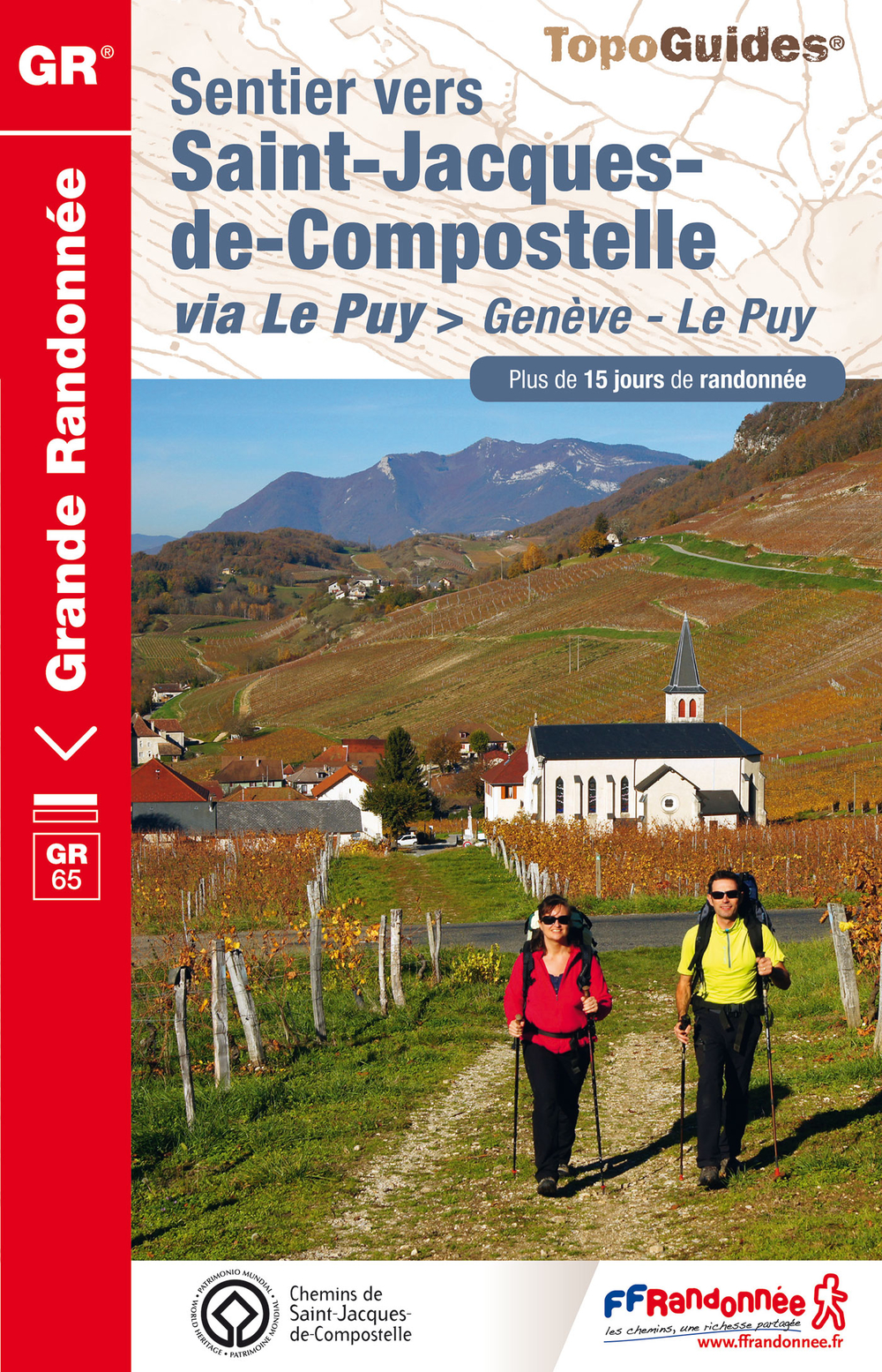 Sentier vers Saint-Jacques-de-Compostelle : Genève - Le Puy
