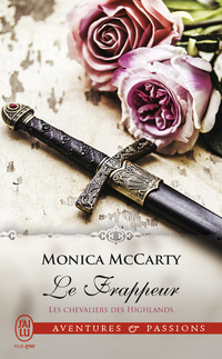 Les chevaliers des Highlands (Tome 10) - Le frappeur