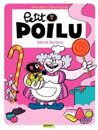 Petit Poilu – tome 4 - Mémé Bonbon