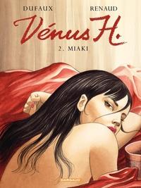 Vénus H. - Tome 2 - Miaki