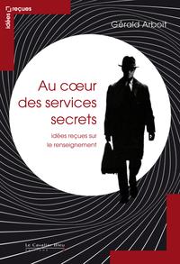 Au cœur des services secrets