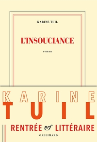 L'insouciance | Tuil, Karine