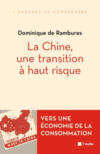 La Chine, une transition à haut risque