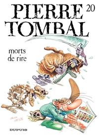 Pierre Tombal – tome 20 - Mort de rire