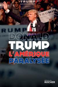 LAmérique paralysée