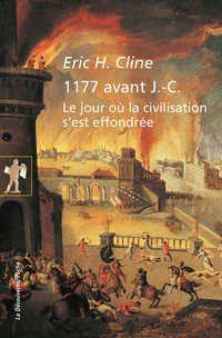 1177 avant J.-C.   CLINE, Eric H.