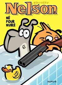 Nelson – tome 8 - Né pour nuire