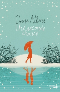 Une seconde chance | ATKINS, Dani