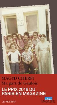 Ma part de Gaulois | Cherfi, Magyd
