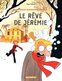 Les Pauv.avent.de Jérémie  - tome 3 – Le Rêve de Jérémie