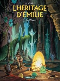 L'Héritage d'Emilie  - tome 4 – Le Rêveur