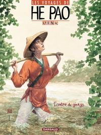 Les Voyages d'He Pao - Tome 2 - L'ombre du Ginkgo