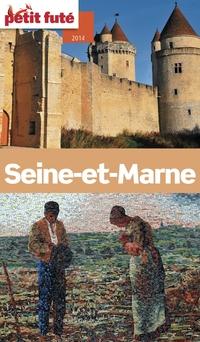 Seine-et-Marne 2014 Petit Futé