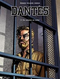 Dantès - Tome 2 - Six années en enfer