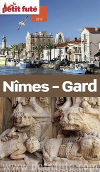 Nîmes - Gard 2015 Petit Futé