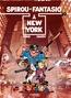 Spirou et Fantasio - Tome 39 - SPIROU A NEW-YORK | Janry,