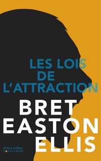 Les Lois de l'attraction   EASTON ELLIS, Bret