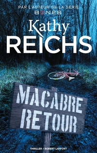 Macabre retour | REICHS, Kathy