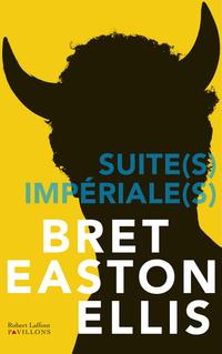 Suite(s) impériale(s)   EASTON ELLIS, Bret