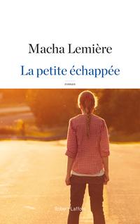 La Petite échappée   LEMIÈRE, Macha