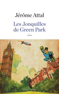 Les Jonquilles de Green Park | ATTAL, Jérôme