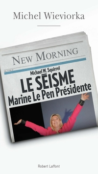 Le Séisme | WIEVIORKA, Michel