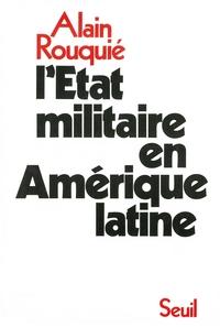 L'Etat militaire en Amérique latine