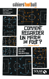 Comment regarder un match de foot ?