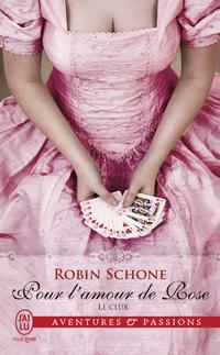 Le club (Tome 2) - Pour l'amour de Rose