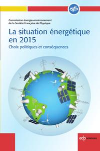 La situation énergétique en 2015 - 2ème édition