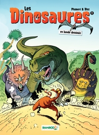 Les Dinosaures - Tome 1