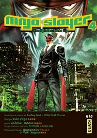 Ninja slayer - Tome 4
