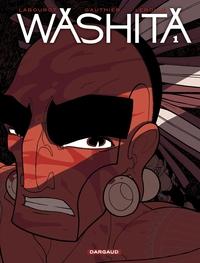 Washita – tome 1 - Washita