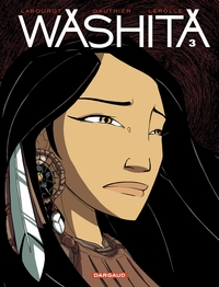Washita – tome 3 - Washita