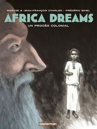Africa Dreams (Tome 4) - Un procès colonial | Charles, Jean-François
