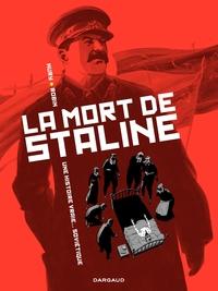 La Mort de Staline - tome 1 - Une histoire vraie soviétique | Thierry, Robin