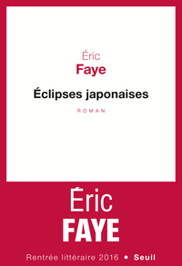 Éclipses japonaises | Faye, Eric
