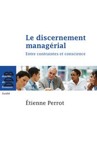 Le discernement managérial