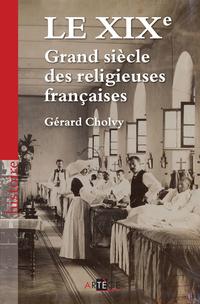 Le XIXe, Grand siècle des religieuses françaises