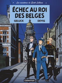 Les Aventures de Scott Leblanc (Tome 4) - Échec au roi des Belges