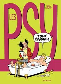 Les Psy - Tome 18 - Tout baigne !