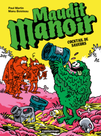 Maudit Manoir (Tome 3) - Cocktail de saveurs