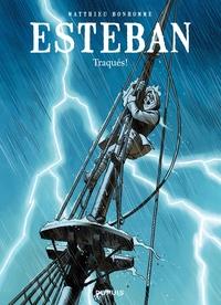 Esteban - tome 2 - Traqués